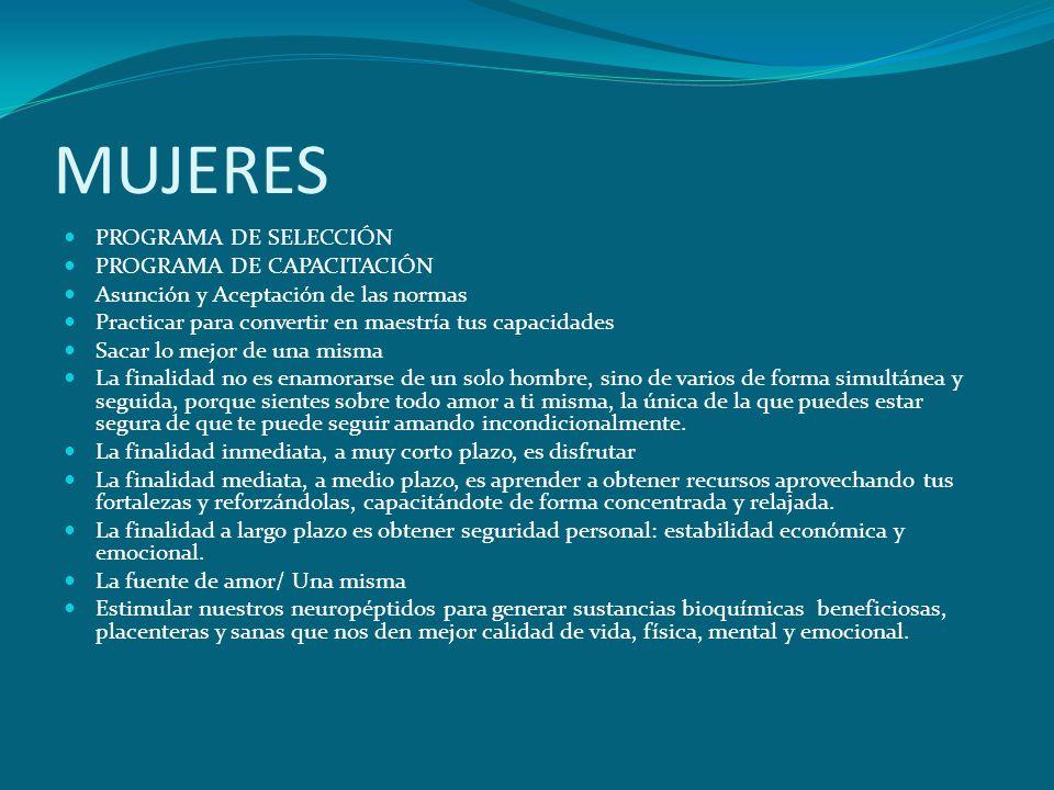 MUJERES PROGRAMA DE SELECCIÓN PROGRAMA DE CAPACITACIÓN
