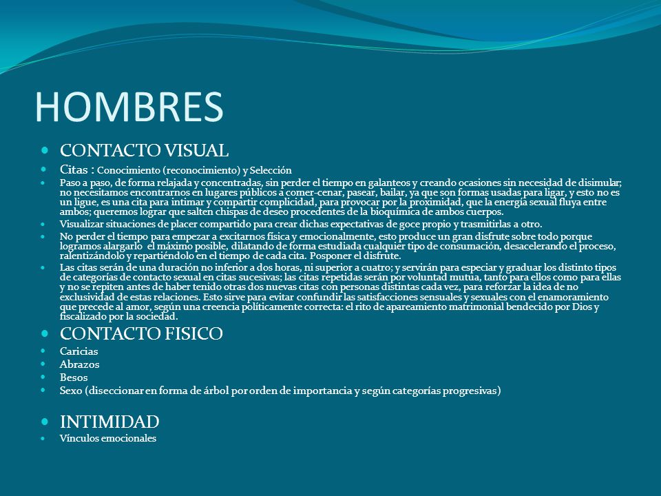 HOMBRES CONTACTO VISUAL CONTACTO FISICO INTIMIDAD