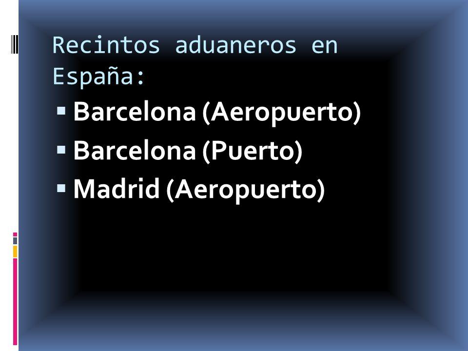 Recintos aduaneros en España: