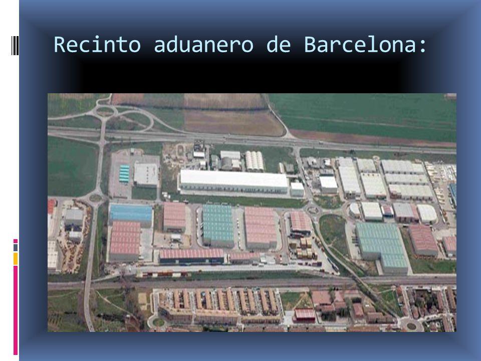 Recinto aduanero de Barcelona: