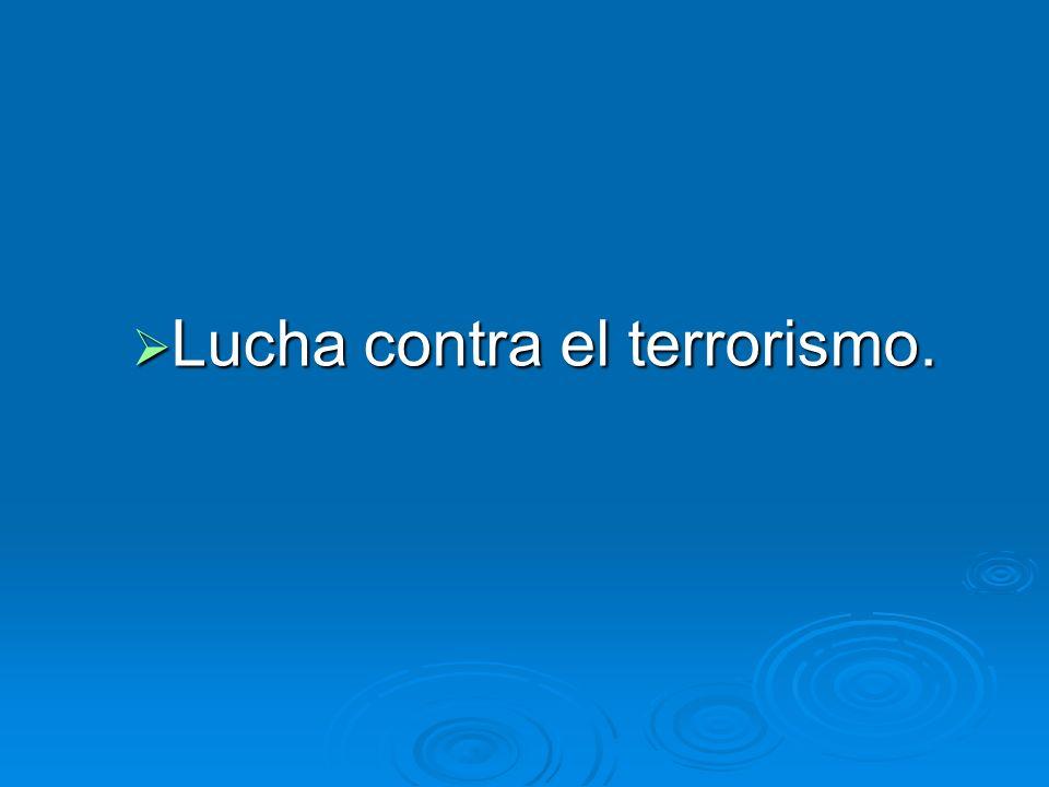 Lucha contra el terrorismo.
