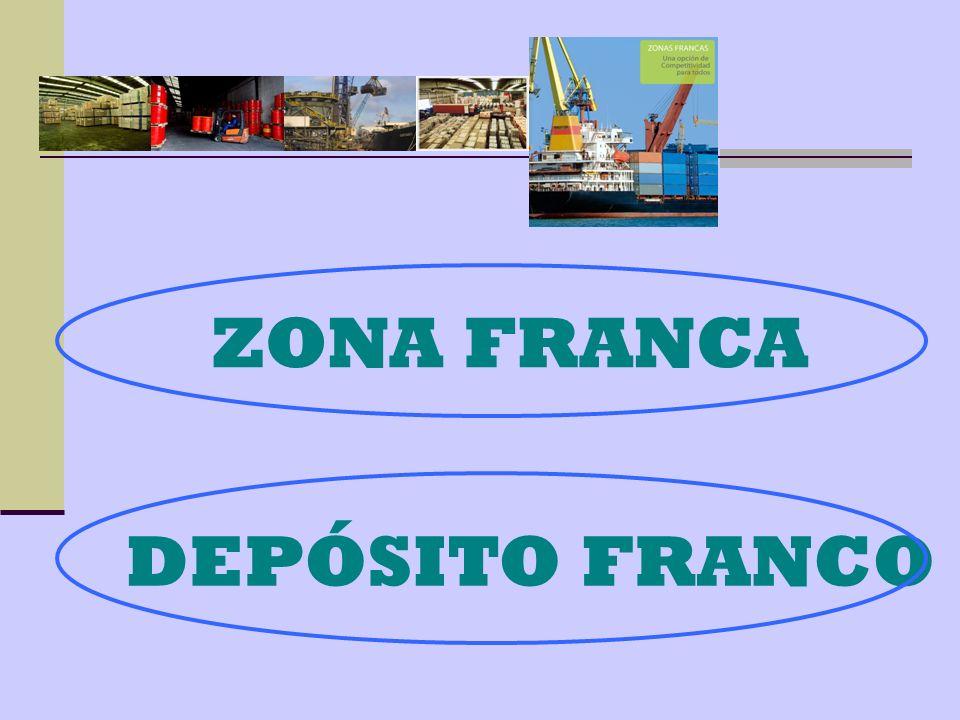 ZONA FRANCA DEPÓSITO FRANCO