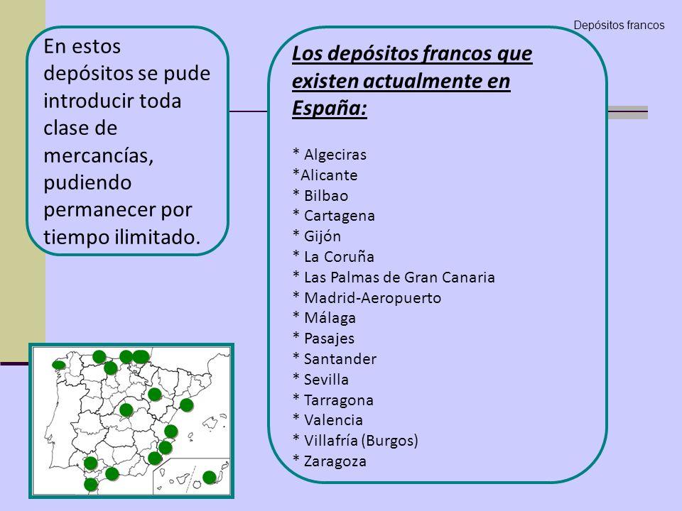Los depósitos francos que existen actualmente en España: