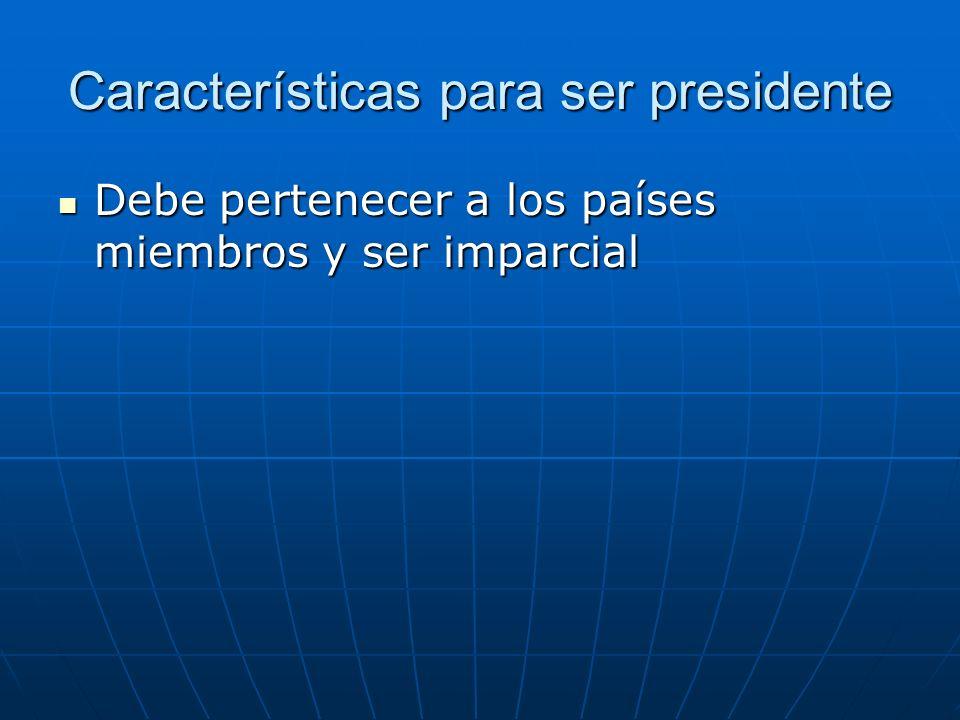 Características para ser presidente