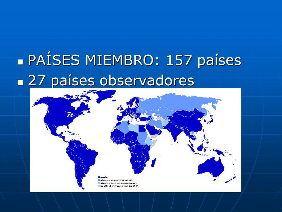 PAÍSES MIEMBRO: 157 países