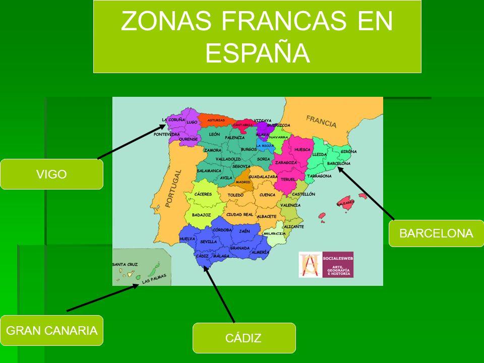 ZONAS FRANCAS EN ESPAÑA VIGO BARCELONA GRAN CANARIA CÁDIZ