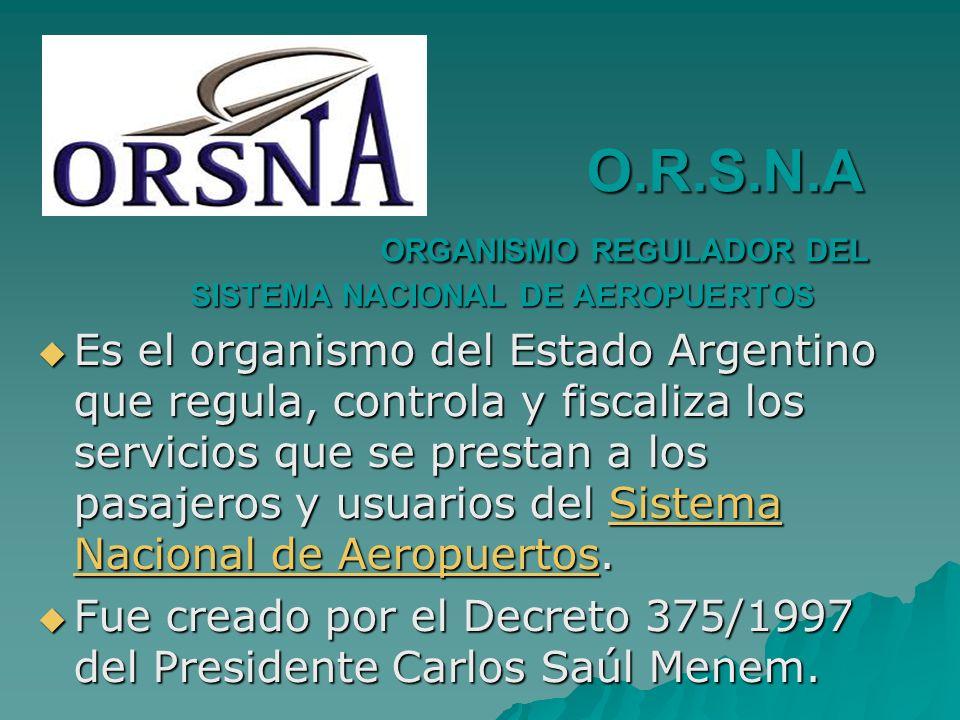 O.R.S.N.A ORGANISMO REGULADOR DEL SISTEMA NACIONAL DE AEROPUERTOS
