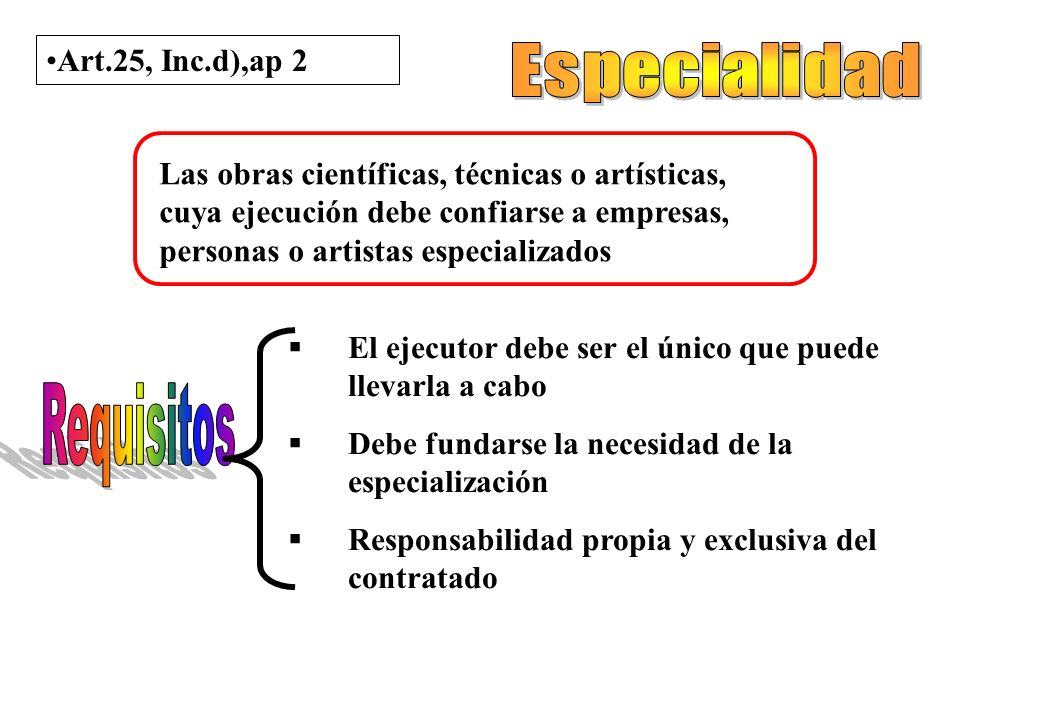 Especialidad Requisitos Art.25, Inc.d),ap 2