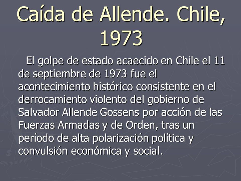 Caída de Allende. Chile, 1973