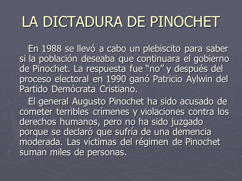LA DICTADURA DE PINOCHET