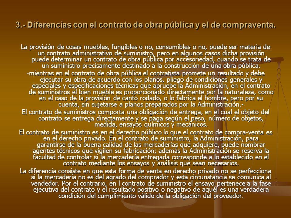 3.- Diferencias con el contrato de obra pública y el de compraventa.