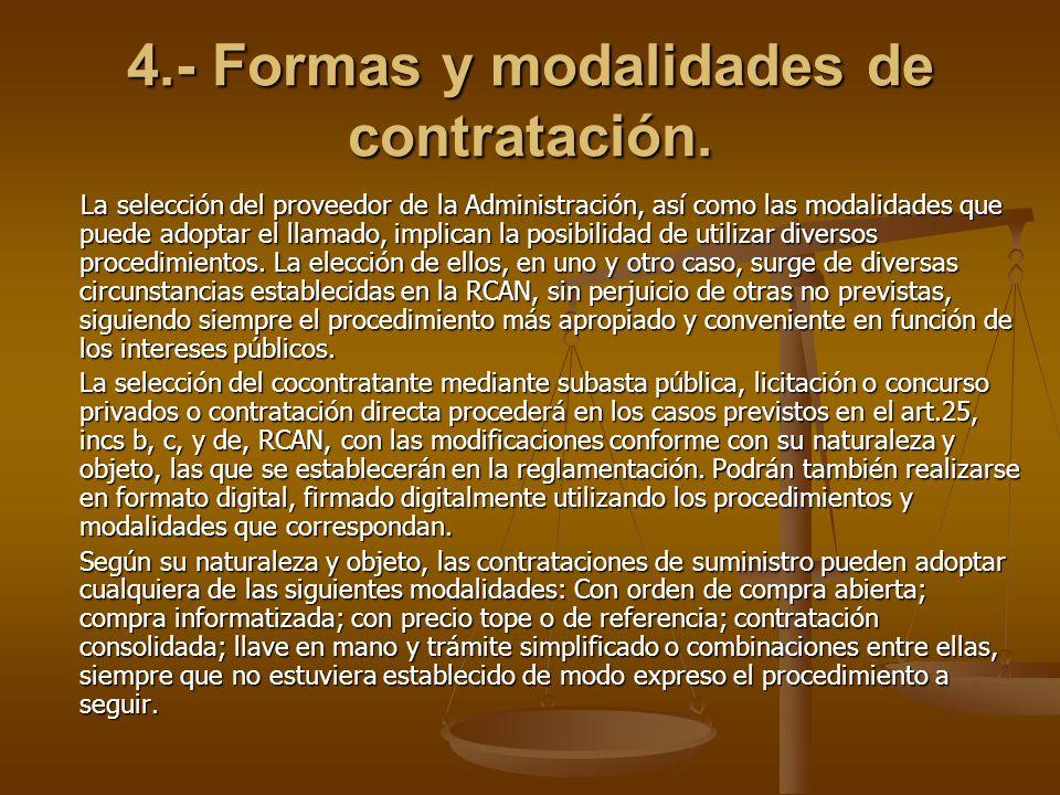 4.- Formas y modalidades de contratación.