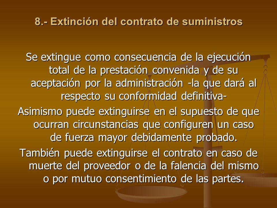 8.- Extinción del contrato de suministros