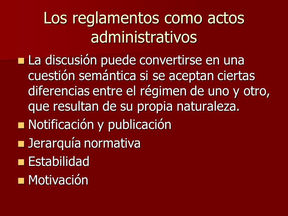 Los reglamentos como actos administrativos