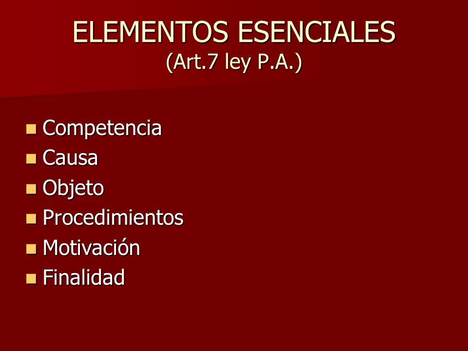 ELEMENTOS ESENCIALES (Art.7 ley P.A.)