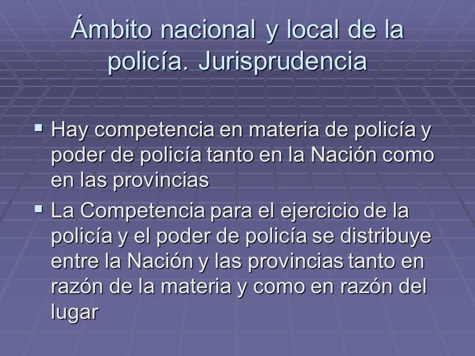 Ámbito nacional y local de la policía. Jurisprudencia