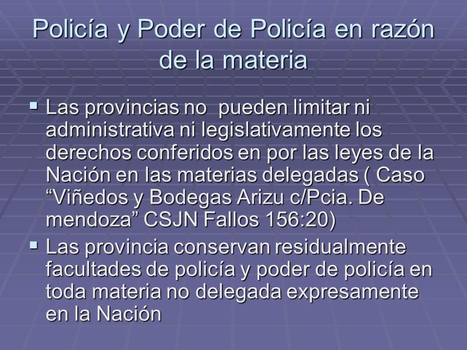 Policía y Poder de Policía en razón de la materia
