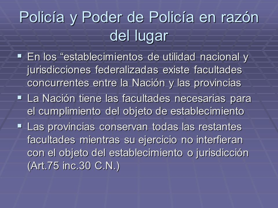 Policía y Poder de Policía en razón del lugar