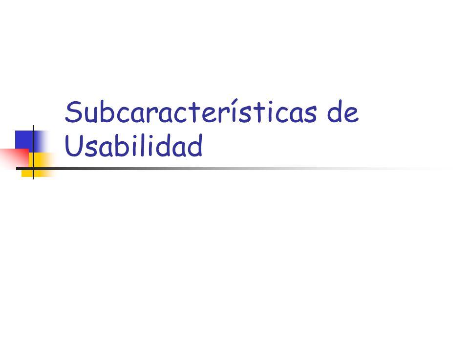 Subcaracterísticas de Usabilidad