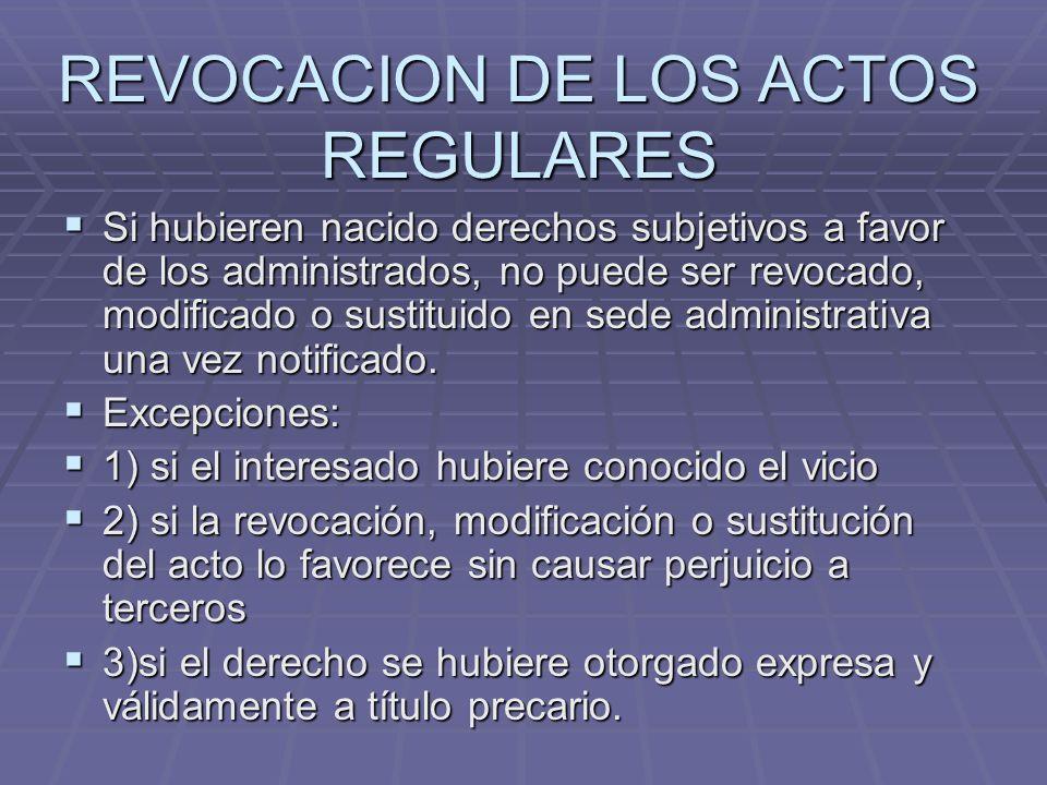 REVOCACION DE LOS ACTOS REGULARES
