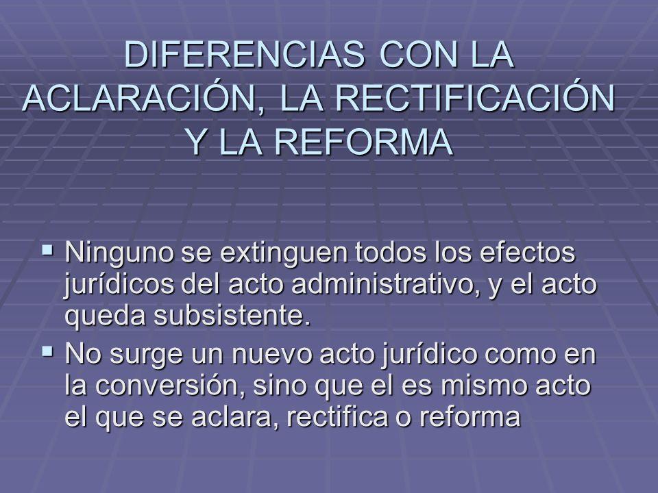 DIFERENCIAS CON LA ACLARACIÓN, LA RECTIFICACIÓN Y LA REFORMA