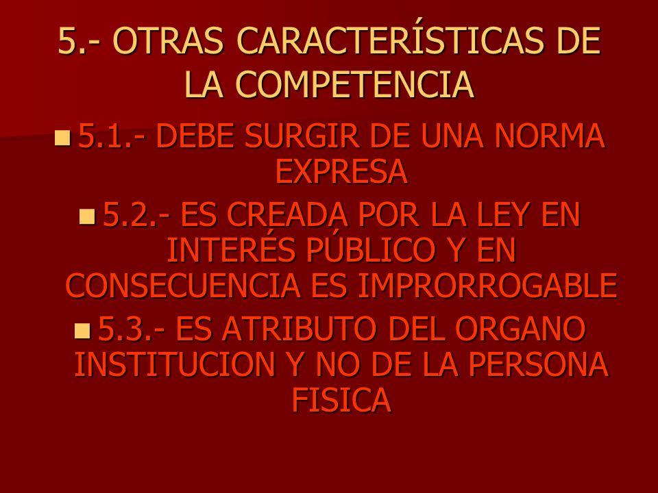 5.- OTRAS CARACTERÍSTICAS DE LA COMPETENCIA
