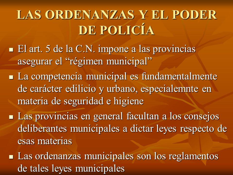 LAS ORDENANZAS Y EL PODER DE POLICÍA