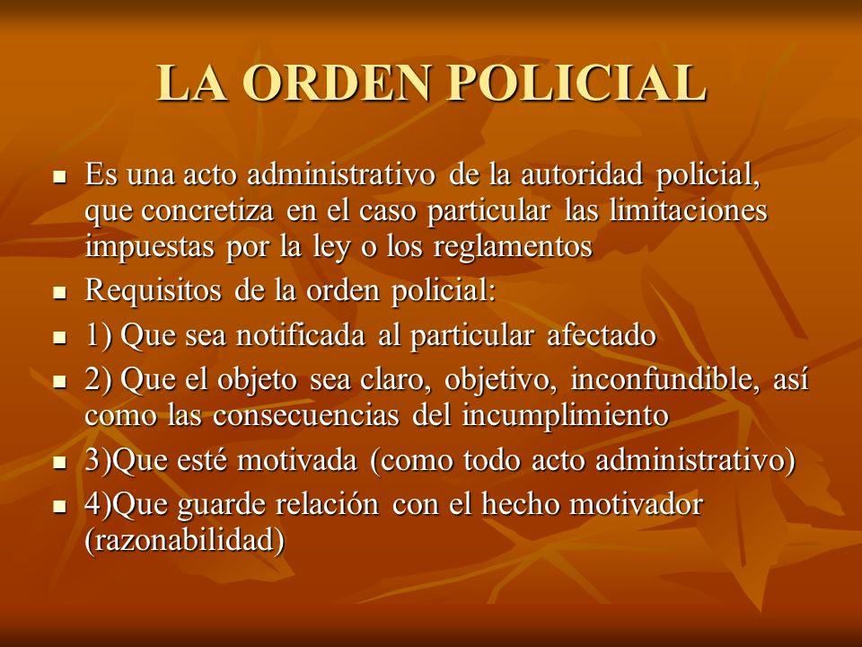 LA ORDEN POLICIAL