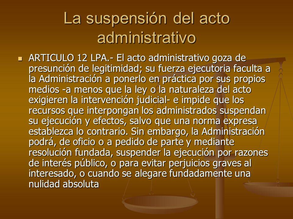 La suspensión del acto administrativo