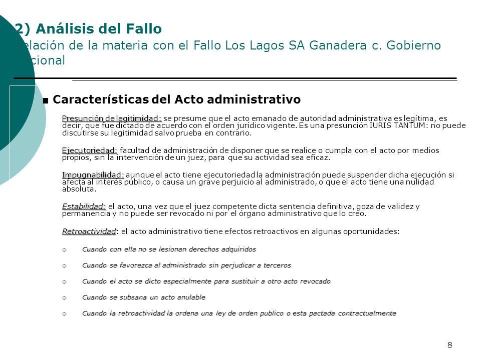 2) Análisis del Fallo Relación de la materia con el Fallo Los Lagos SA Ganadera c. Gobierno Nacional