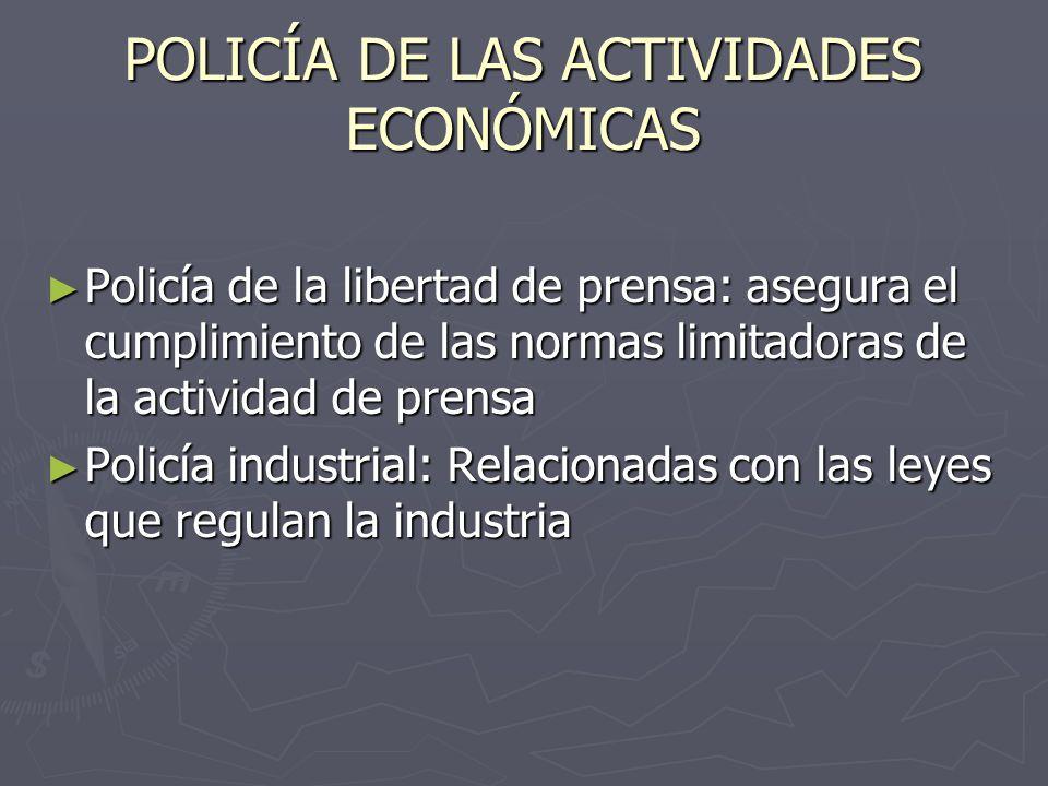 POLICÍA DE LAS ACTIVIDADES ECONÓMICAS