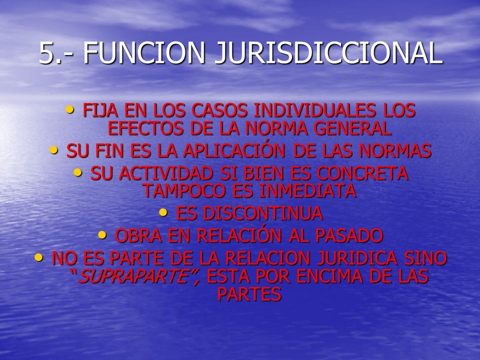 5.- FUNCION JURISDICCIONAL