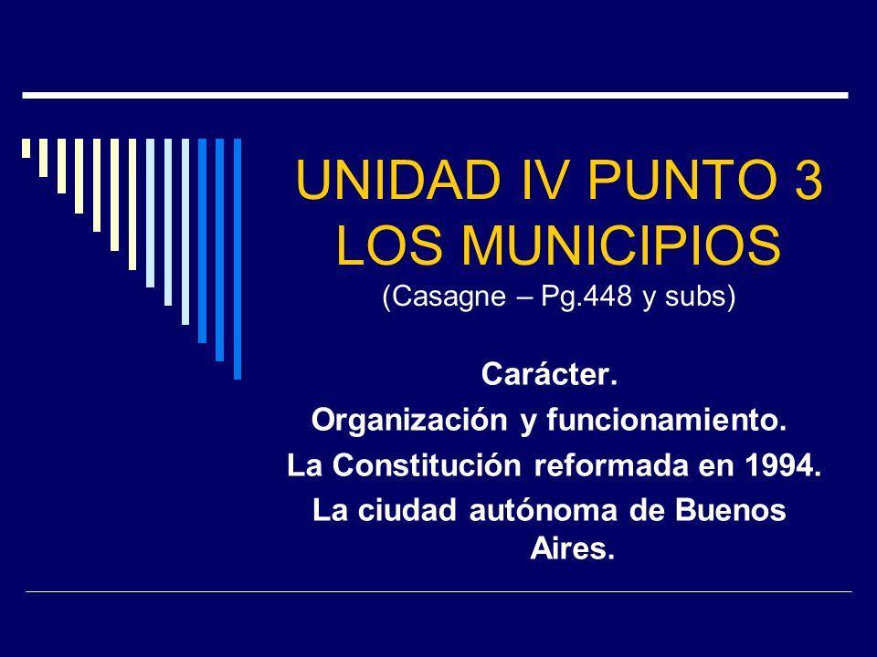 UNIDAD IV PUNTO 3 LOS MUNICIPIOS (Casagne – Pg.448 y subs)