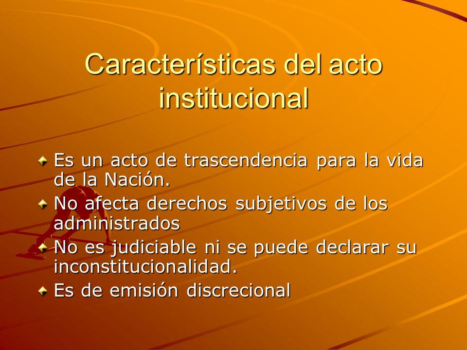 Características del acto institucional