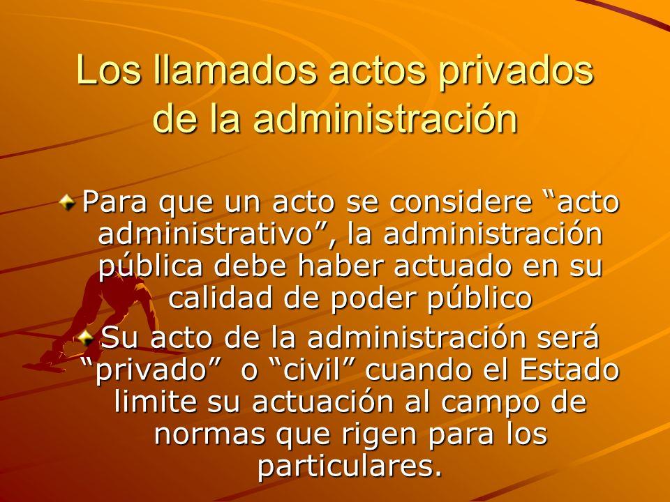 Los llamados actos privados de la administración