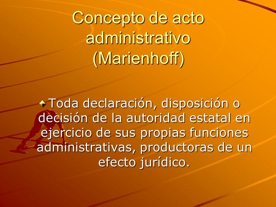 Concepto de acto administrativo (Marienhoff)