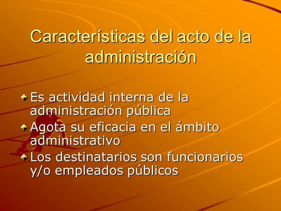 Características del acto de la administración