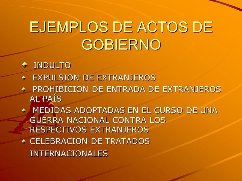EJEMPLOS DE ACTOS DE GOBIERNO