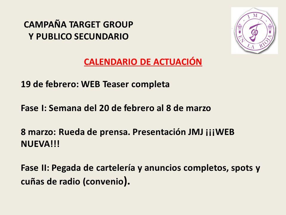 CAMPAÑA TARGET GROUP Y PUBLICO SECUNDARIO