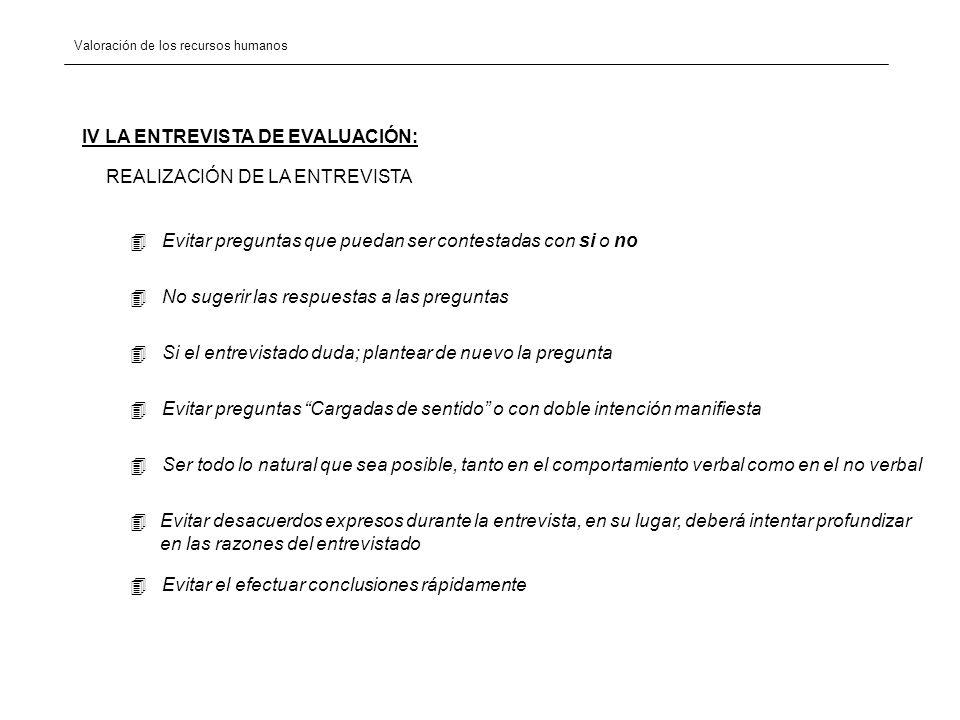 IV LA ENTREVISTA DE EVALUACIÓN: