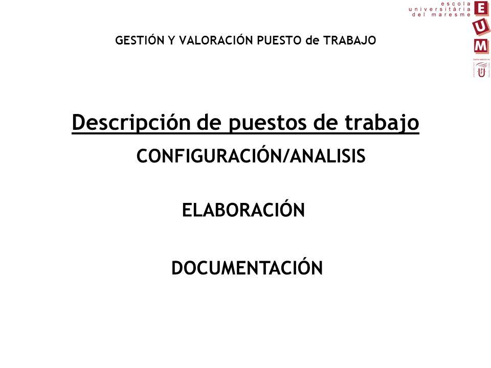 GESTIÓN Y VALORACIÓN PUESTO de TRABAJO