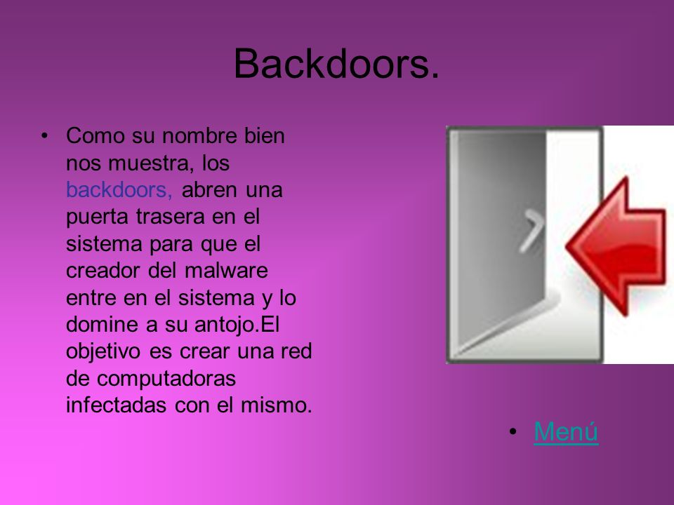 Backdoors.