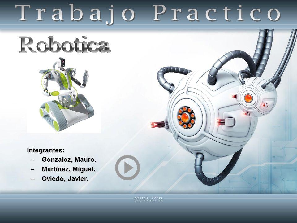 Trabajo Practico Robotica Gonzalez, Mauro. Martinez, Miguel.