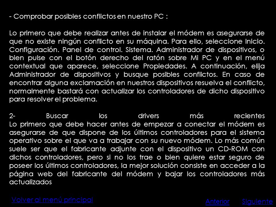 - Comprobar posibles conflictos en nuestro PC :
