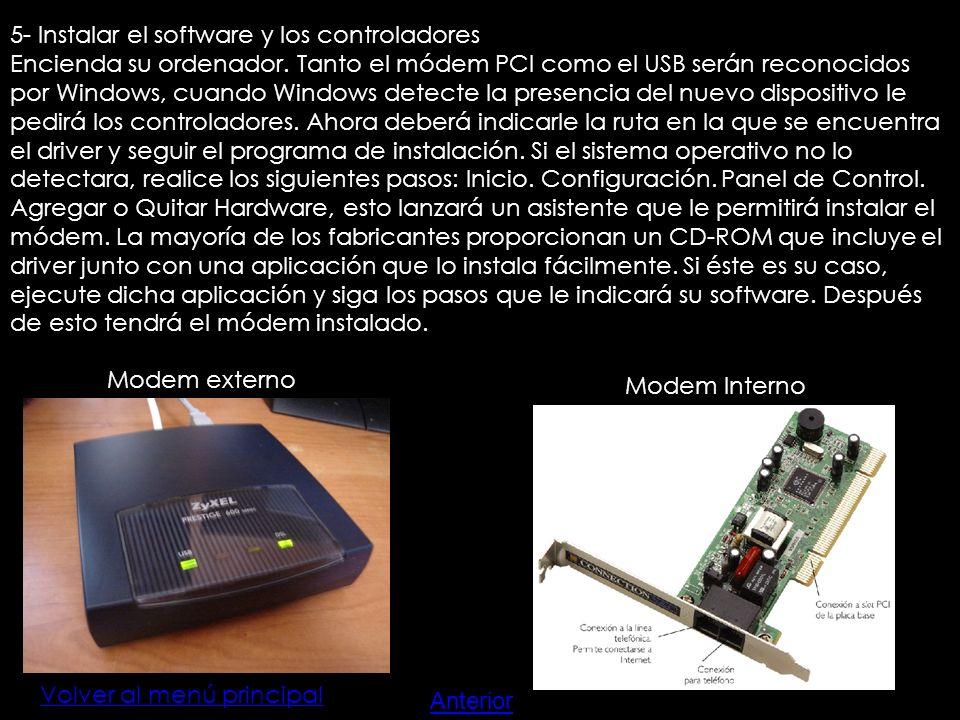 5- Instalar el software y los controladores Encienda su ordenador