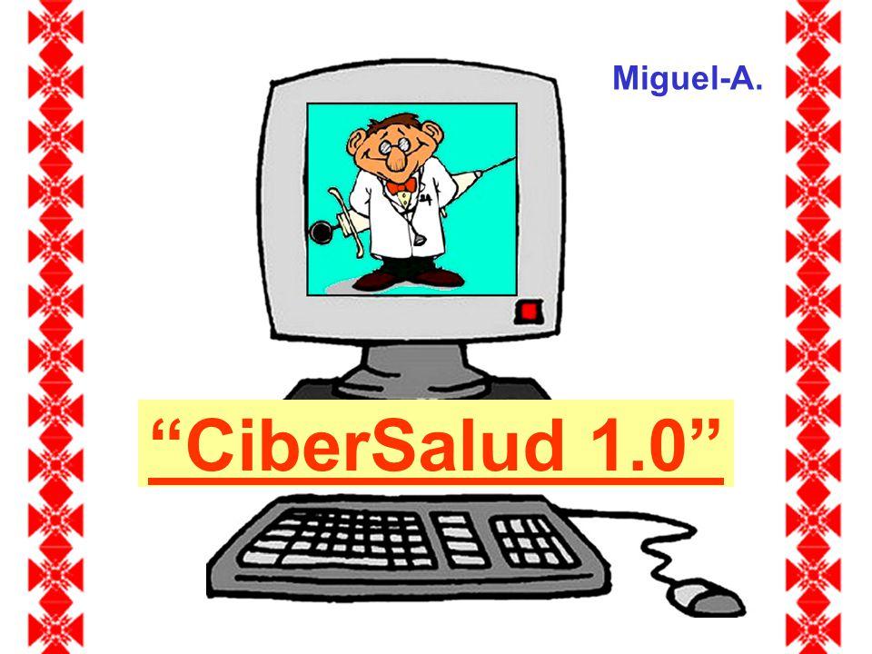 Miguel-A. CiberSalud 1.0