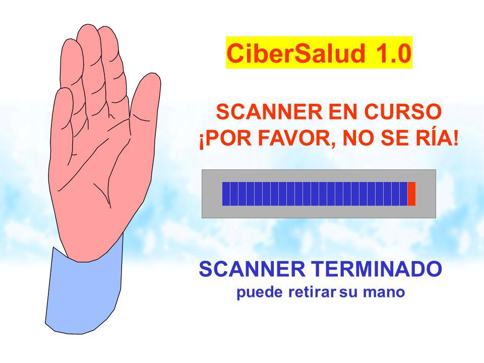 CiberSalud 1.0 SCANNER EN CURSO ¡POR FAVOR, NO SE RÍA!