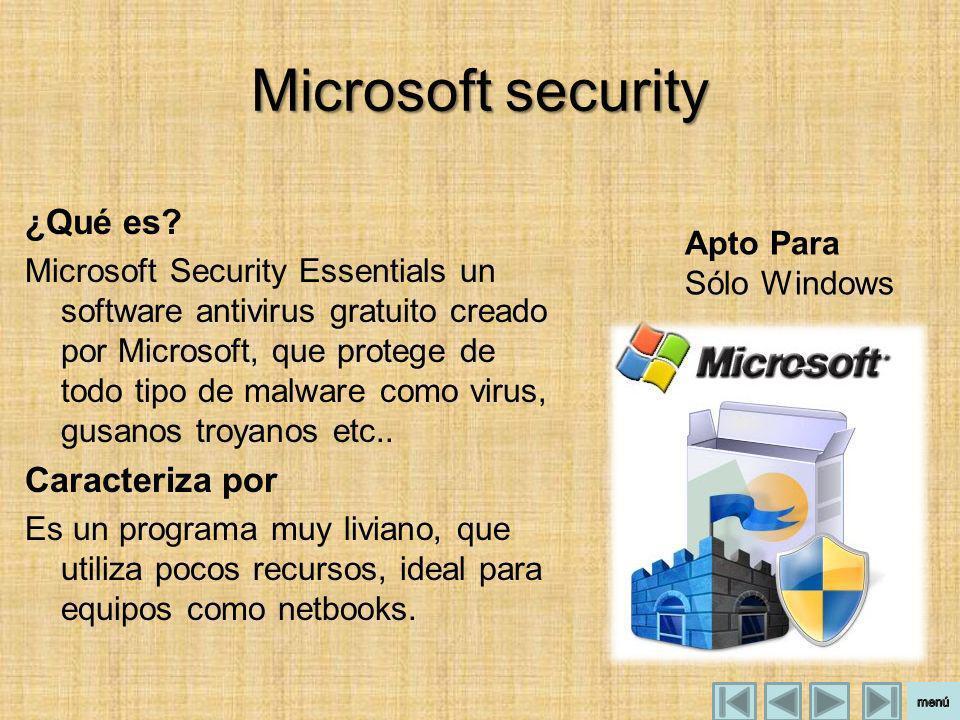 Microsoft security ¿Qué es Caracteriza por