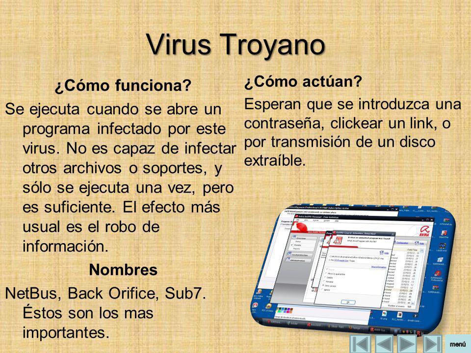 Virus Troyano ¿Cómo funciona