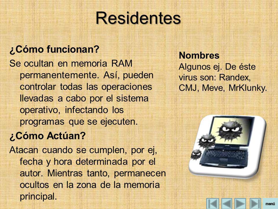 Residentes ¿Cómo funcionan ¿Cómo Actúan